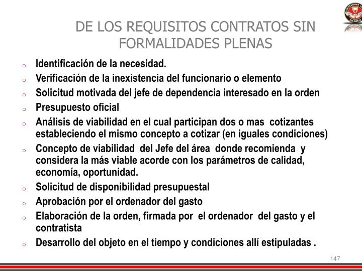 DE LOS REQUISITOS CONTRATOS SIN FORMALIDADES PLENAS