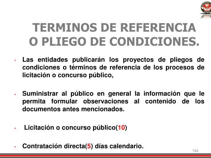 TERMINOS DE REFERENCIA O PLIEGO DE CONDICIONES.