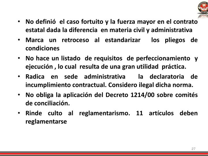 No definió  el caso fortuito y la fuerza mayor en el contrato estatal dada la diferencia  en materia civil y administrativa