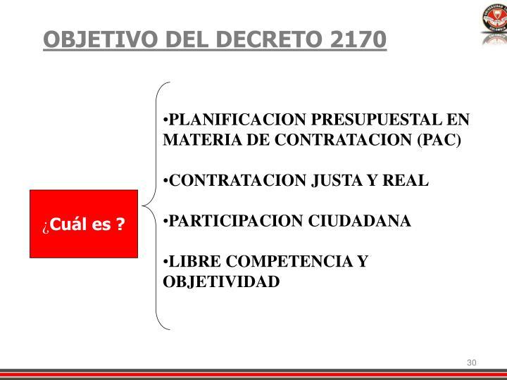 OBJETIVO DEL DECRETO 2170