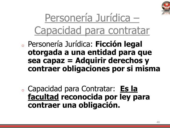 Personería Jurídica – Capacidad para contratar