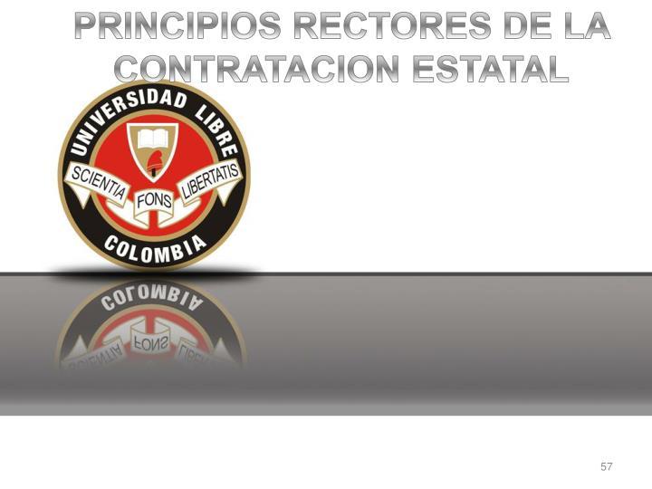 PRINCIPIOS RECTORES DE LA CONTRATACION ESTATAL