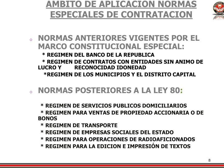 AMBITO DE APLICACIÓN NORMAS ESPECIALES DE CONTRATACION