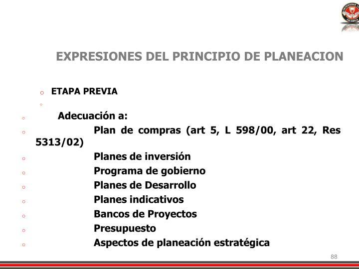EXPRESIONES DEL PRINCIPIO DE PLANEACION