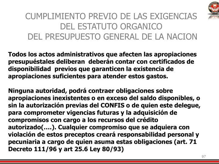 CUMPLIMIENTO PREVIO DE LAS EXIGENCIAS DEL ESTATUTO ORGANICO