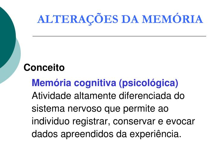 ALTERAÇÕES DA MEMÓRIA