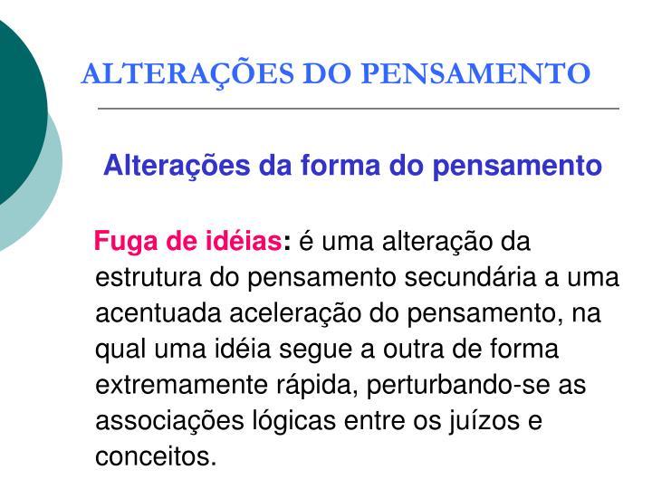 ALTERAÇÕES DO PENSAMENTO