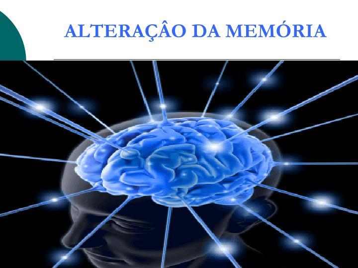 ALTERAÇÂO DA MEMÓRIA
