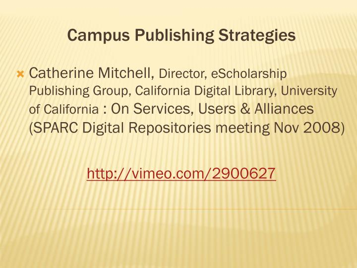 Campus publishing strategies