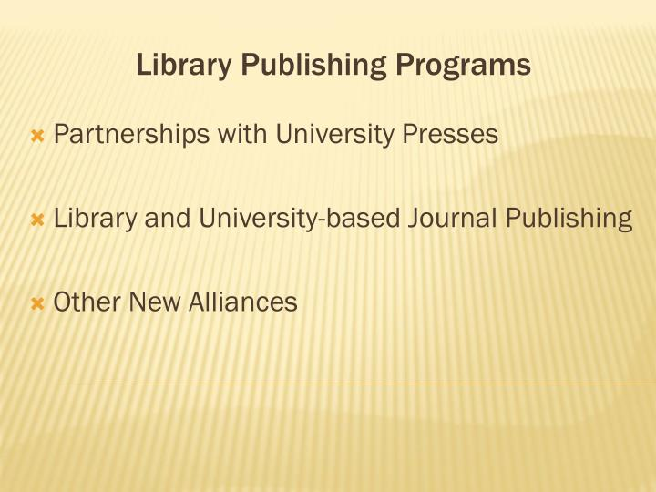 Library Publishing Programs