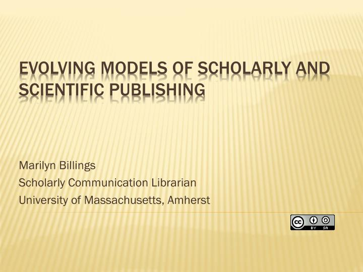 Marilyn billings scholarly communication librarian university of massachusetts amherst