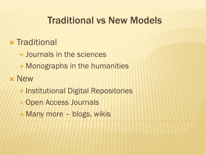 Traditional vs new models