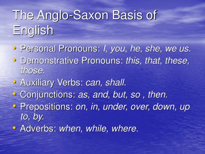 The Anglo-Saxon Basis of English
