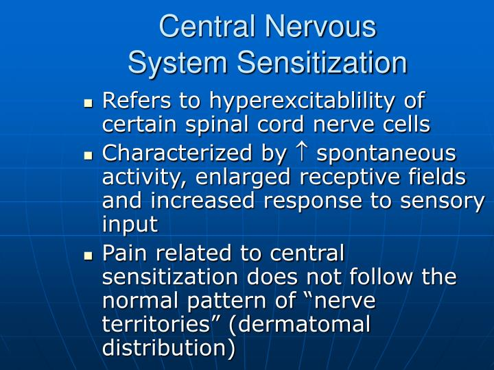 Central Nervous System Sensitization