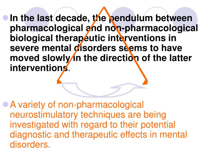 In the last decade, the pendulum between pharmacological and non-pharmacological biological therapeu...