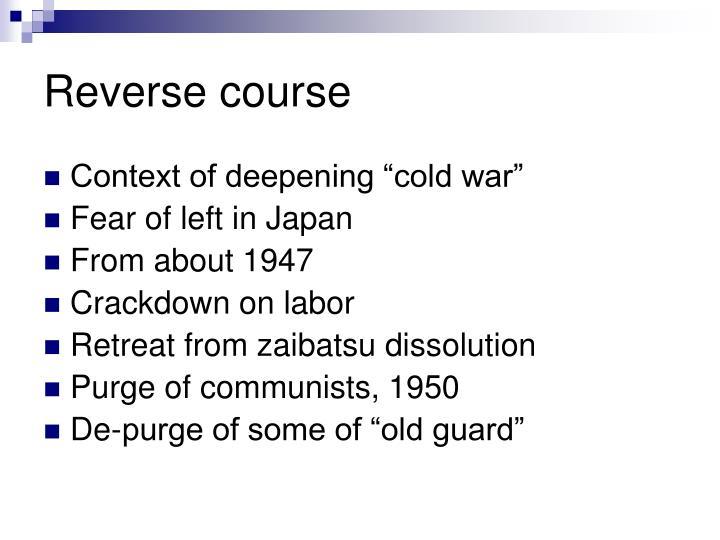 Reverse course