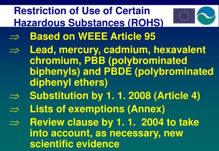 Restriction of Use of Certain Hazardous Substances (ROHS)