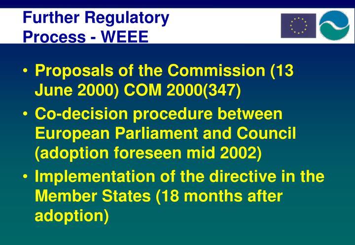 Further Regulatory Process - WEEE