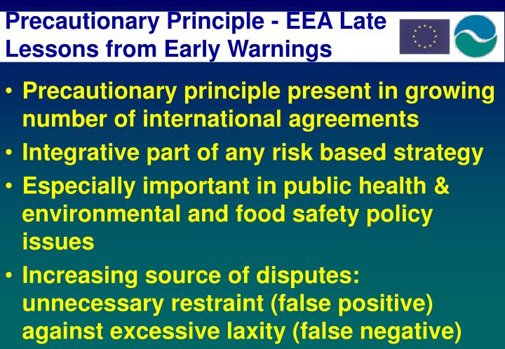 Precautionary Principle - EEA Late Lessons from Early Warnings