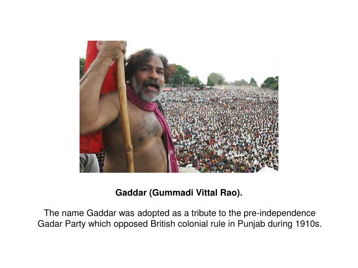 Gaddar (Gummadi Vittal Rao).