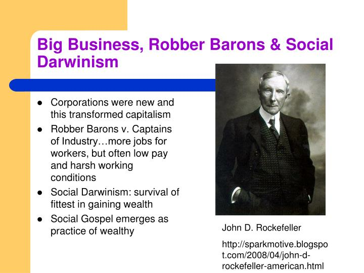 Big Business, Robber Barons & Social Darwinism