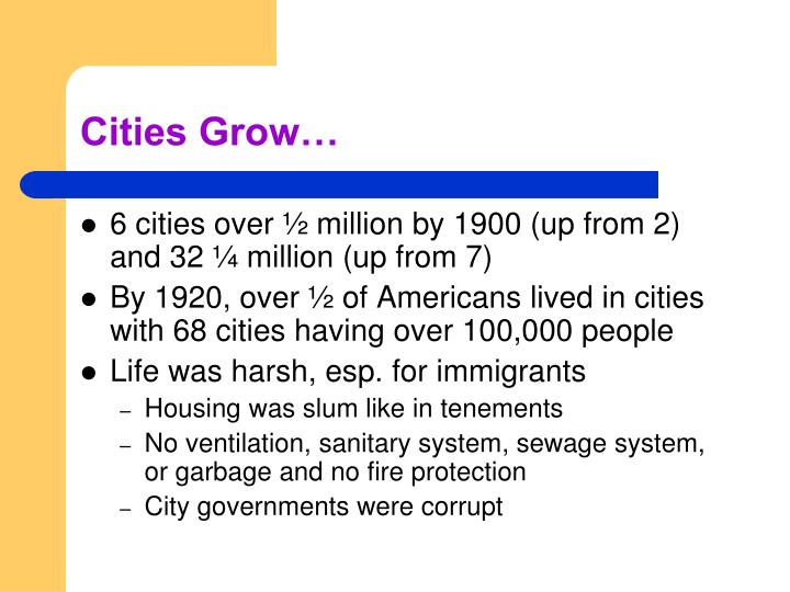 Cities Grow…