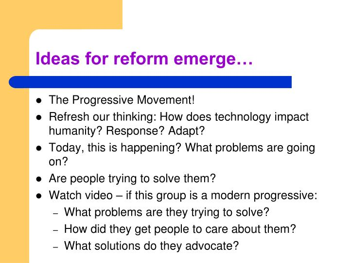 Ideas for reform emerge…