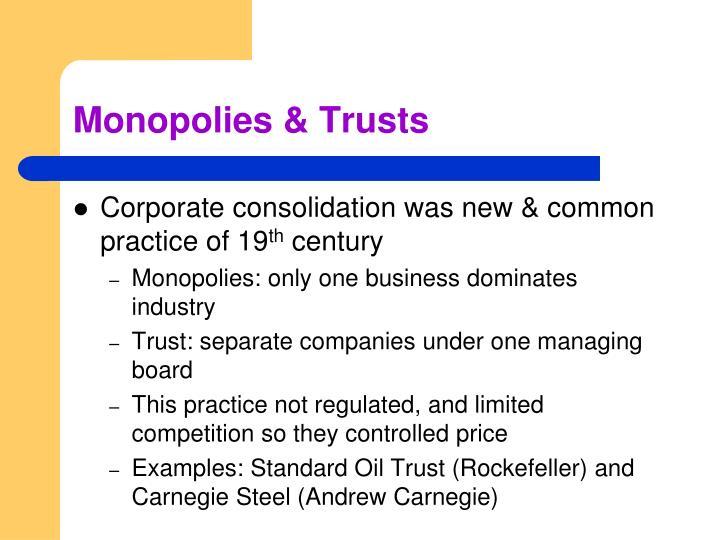 Monopolies & Trusts