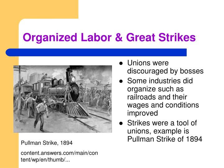 Organized Labor & Great Strikes