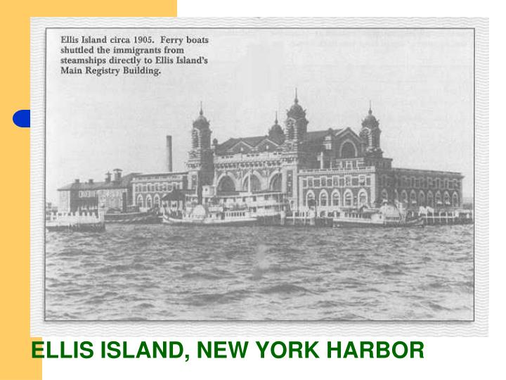 ELLIS ISLAND, NEW YORK HARBOR