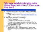 why were people immigrating to the united states at this time where were they from