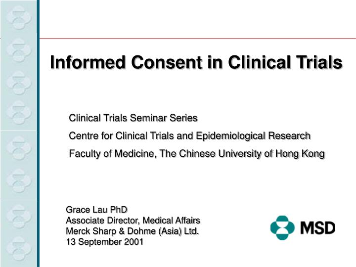 Informed Consent in Clinical Trials