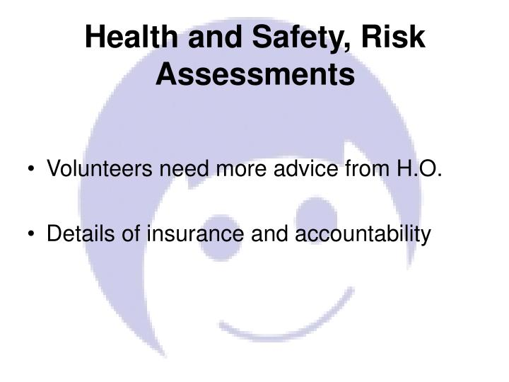Health and Safety, Risk Assessments