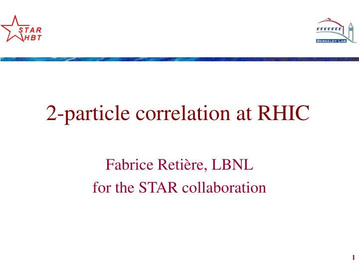 2 particle correlation at rhic