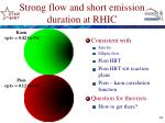 strong flow and short emission duration at rhic