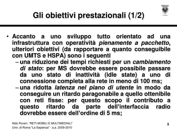 Gli obiettivi prestazionali (1/2)