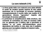 la core network 1 4