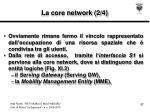 la core network 2 4