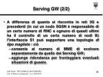 serving gw 2 2