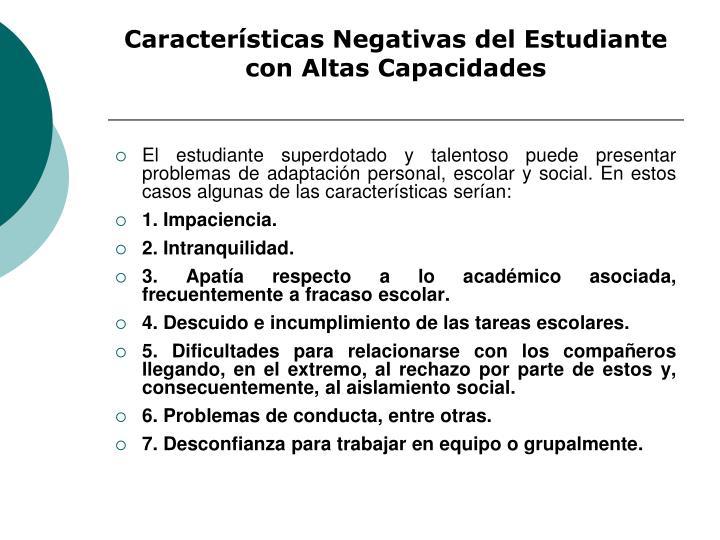 Características Negativas del Estudiante con Altas Capacidades
