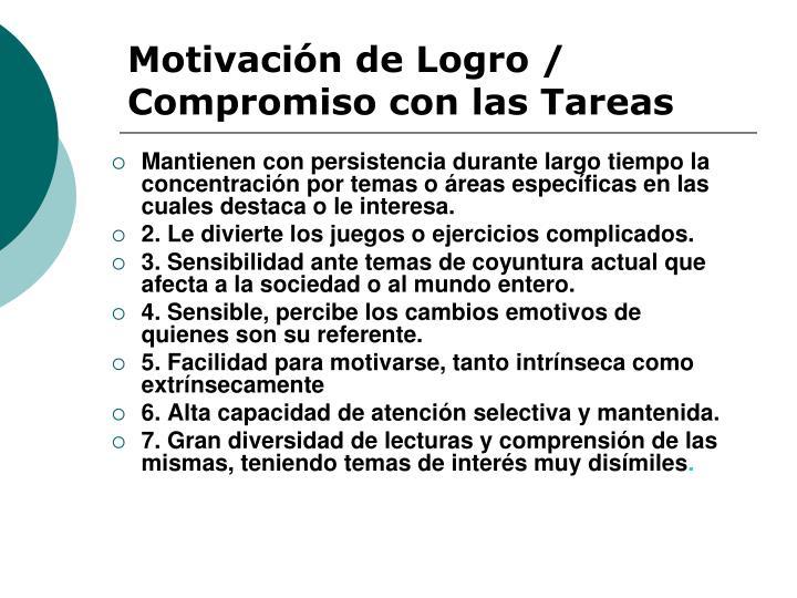 Motivación de Logro / Compromiso con las Tareas