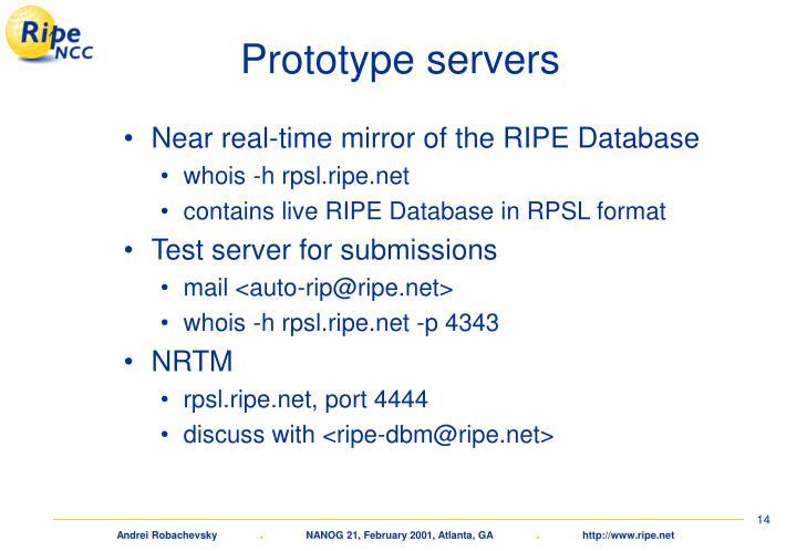 Prototype servers