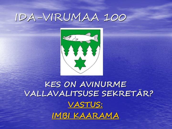 IDA-VIRUMAA 100