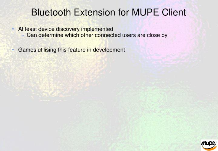 Bluetooth Extension for MUPE Client