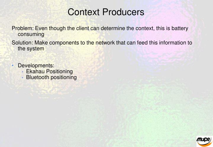Context Producers