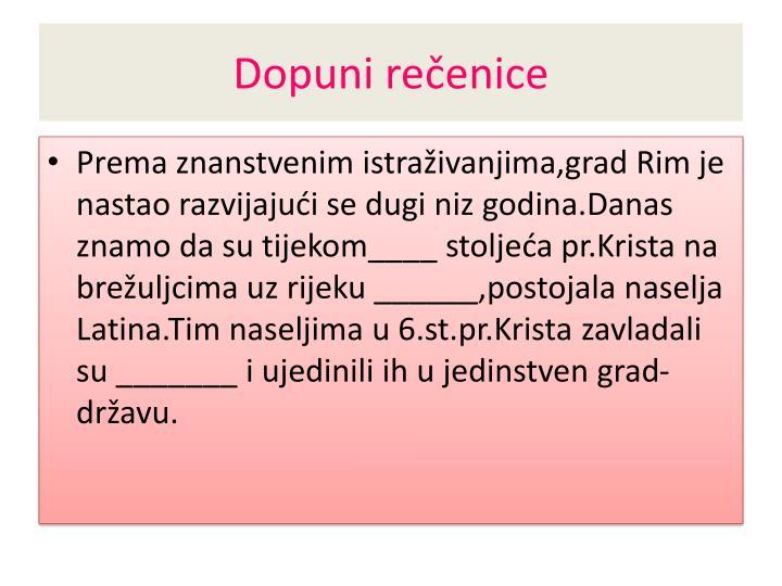 Dopuni rečenice