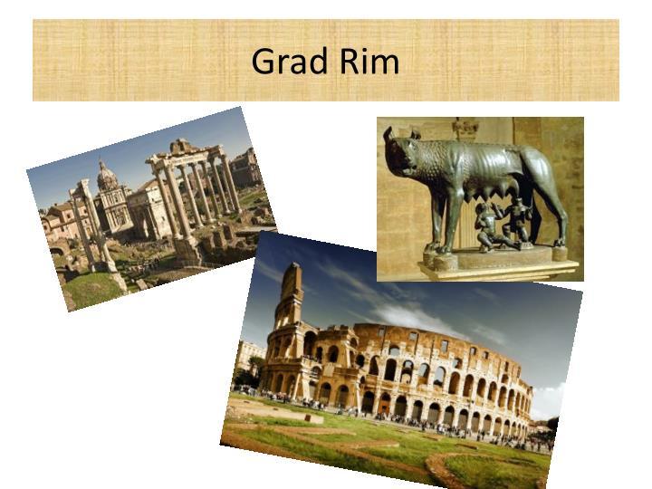 Grad Rim