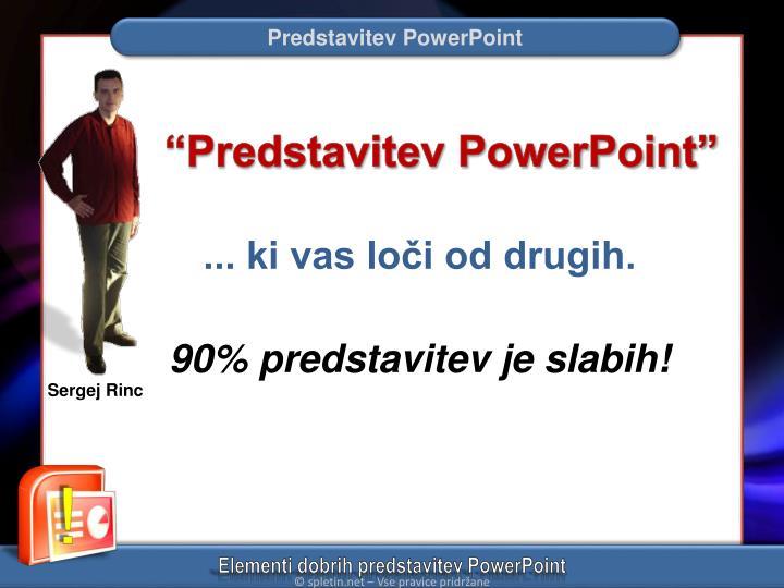 """Predstavitev PowerPoint"""