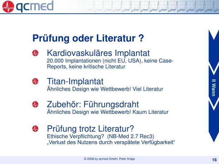 Prüfung oder Literatur ?