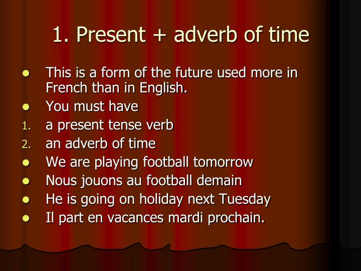 1 present adverb of time